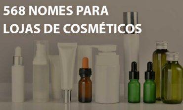 568 Nomes de loja de cosméticos: ideias aqui não faltam