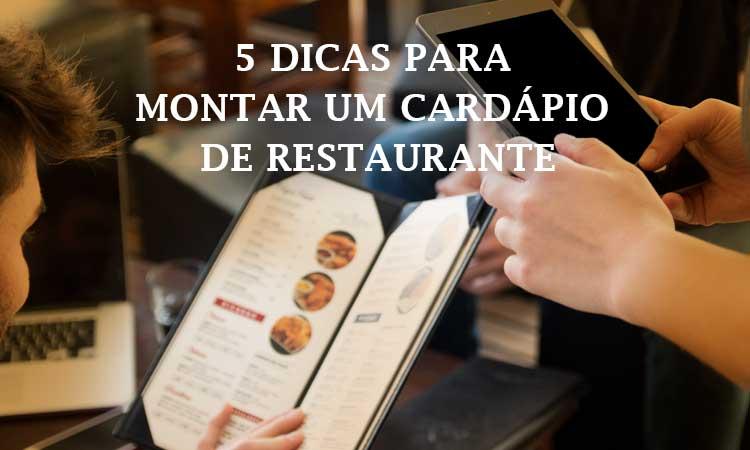 5 dicas para Como montar um cardápio de restaurante