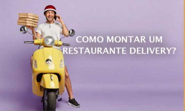 Como montar um restaurante delivery?