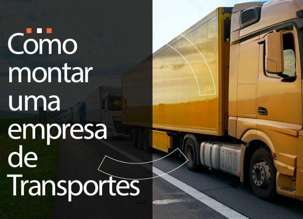 Como montar uma empresa de transportes?