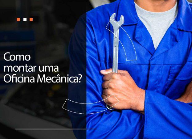 Como montar uma oficina mecânica?