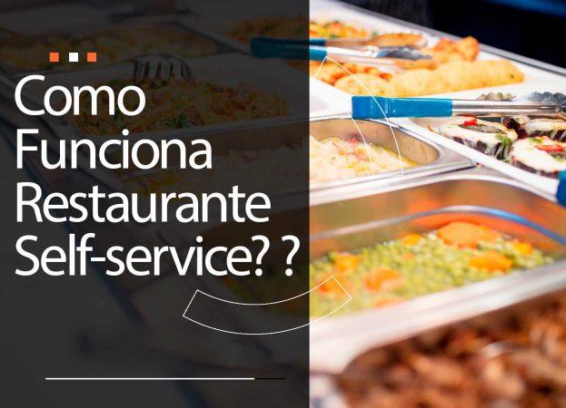 Como funciona um restaurante self-service?