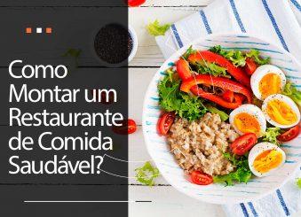 Como montar um restaurante de comida saudável?