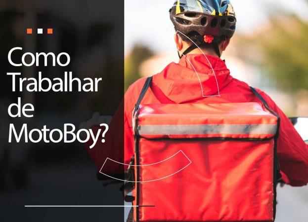 Como trabalhar como motoboy?