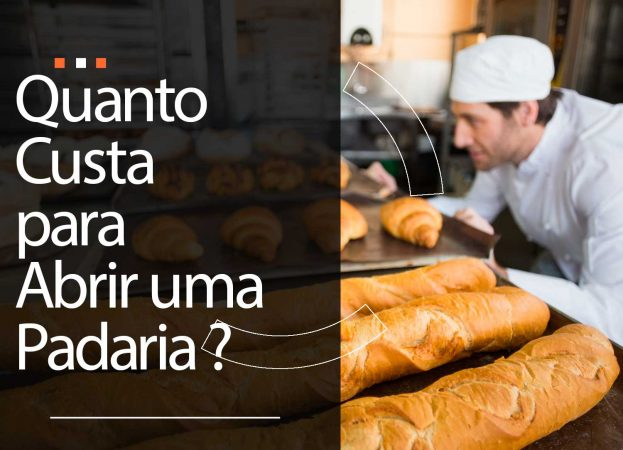 Quanto custa abrir uma padaria?