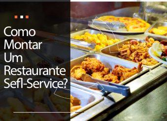 Como montar um restaurante self service?