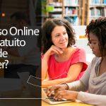 Curso online gratuito: onde fazer?