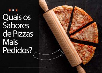 Sabores de pizzas mais pedidos no Brasil: você conhece?